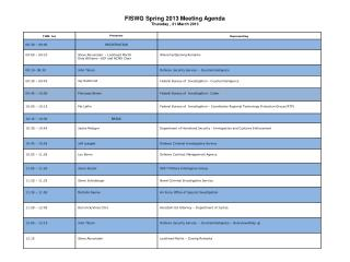 FISWG  Spring 2013 Meeting Agenda Thursday , 21 March 2013