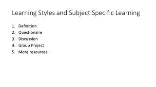 Learning Styles and Subject Specific Learning