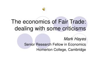 The economics of Fair Trade: dealing with some criticisms