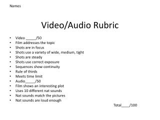 Video/Audio Rubric