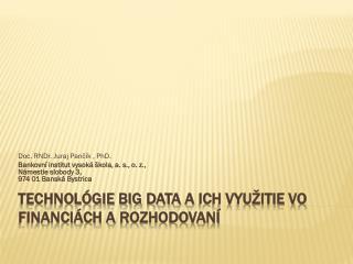 Technológie Big  Data  aich využitie vo financiách arozhodovaní