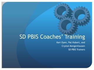 SD PBIS Coaches' Training
