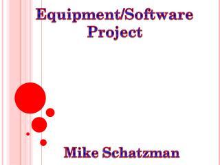 Mike  Schatzman