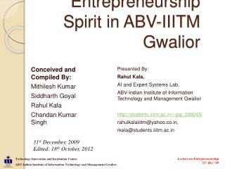 Entrepreneurship Spirit in ABV-IIITM Gwalior