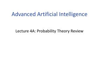 Lecture  4A :  Probability Theory Review
