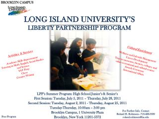 LONG ISLAND UNIVERSITY'S  LIBERTY  PARTNERSHIP PROGRAM