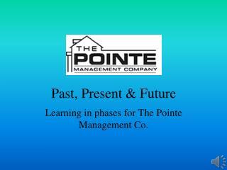 Past, Present & Future