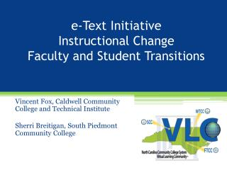 e-Text  Initiative  Instructional Change Faculty and Student Transitions