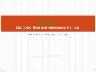 Welcome  Electronic Time and Attendance Training