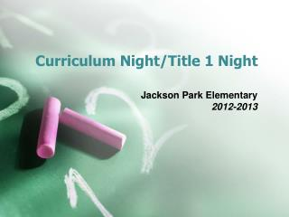 Curriculum Night/Title 1 Night
