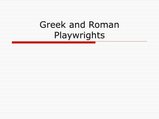 Greek and Roman Playwrights