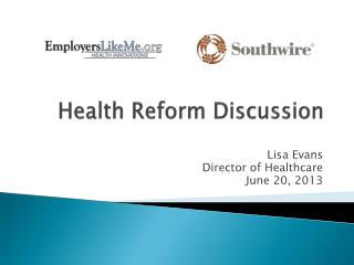 Health Reform Discussion