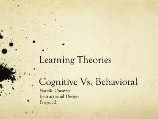 Learning Theories Cognitive Vs. Behavioral