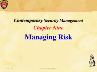 Contemporary  Security Management Chapter  Nine Managing  Risk