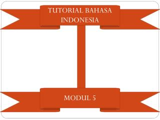 TUTORIAL BAHASA INDONESIA
