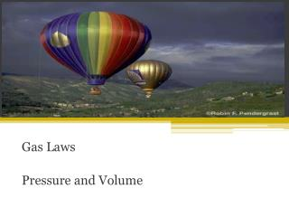 Gas Laws Pressure and Volume