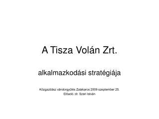 A Tisza Volán Zrt.