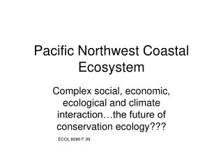 Pacific Northwest Coastal Ecosystem