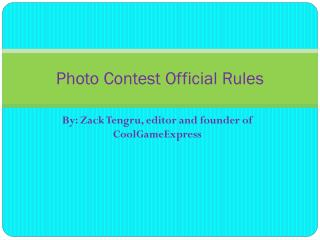 Photo Contest Official Rules