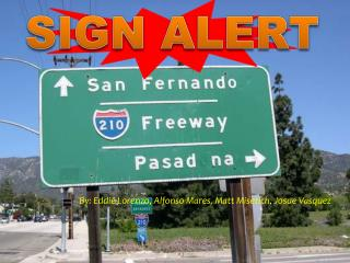 SIGN ALERT