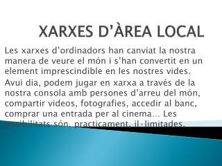 XARXES D'ÀREA LOCAL