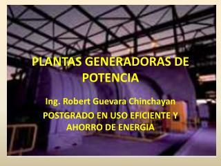 PLANTAS GENERADORAS DE POTENCIA