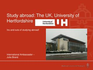 Study abroad: The UK, University of Hertfordshire