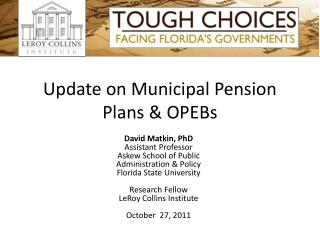 Update on Municipal Pension Plans & OPEBs