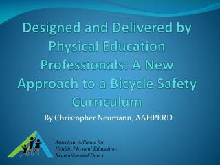 By Christopher Neumann, AAHPERD
