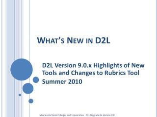 What's New in D2L