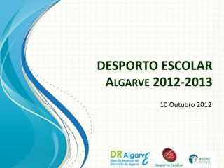 DESPORTO ESCOLAR Algarve 2012-2013