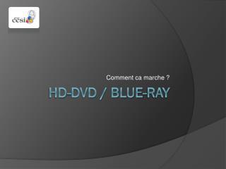 HD-DVD / Blue-Ray