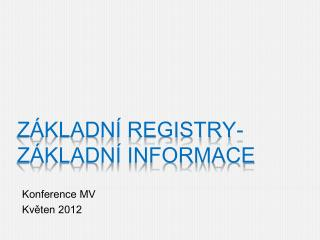 Základní registry- základní informace