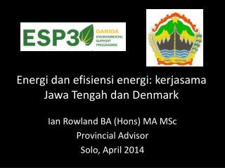 Energi dan efisiensi energi :  kerjasama Jawa  Tengah  dan  Denmark