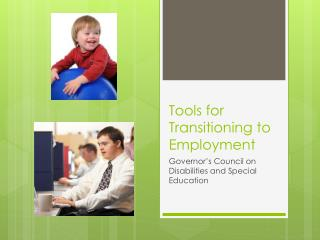 Tools for Transitioning to Employment