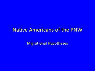 Native Americans of the PNW
