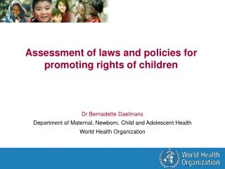 Assessment of laws and policies for promoting rights of children
