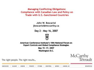 Managing Conflicting Obligations:  Compliance with Canadian Law and Policy on  Trade with U.S.-Sanctioned Countries