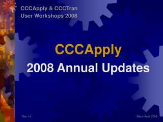 CCCApply 2008 Annual Updates