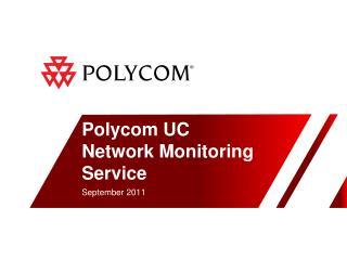 Polycom UC Network Monitoring Service