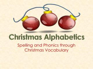 Spelling and Phonics through Christmas Vocabulary