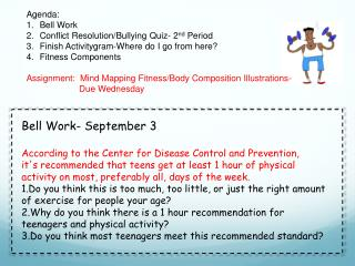 Agenda: Bell Work Conflict Resolution/Bullying Quiz- 2 nd  Period