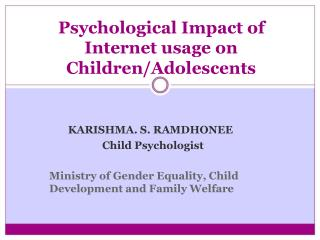 Psychological Impact of