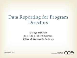 Data Reporting for Program Directors