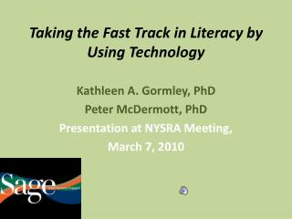 Taking the Fast Track in Literacy by Using Technology