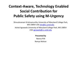 Context-Aware, Technology Enabled Social Contribution for Public Safety using M-Urgency