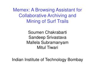 Memex: A Browsing Assistant for Collaborative Archiving and Mining of Surf Trails