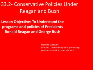 33.2- Conservative Policies Under Reagan and Bush