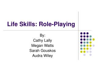 Life Skills: Role-Playing