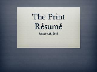 The Print R�sum �